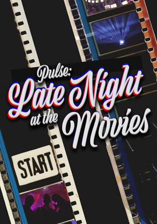 PULSE: LATE NIGHT AT THE MOVIES