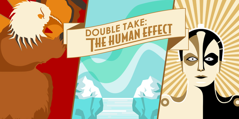 Double Take: The Human Effect