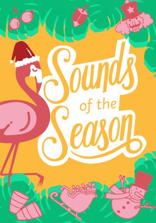 SOUNDS OF THE SEASON, PRESENTED BY THE CITY OF MIAMI BEACH